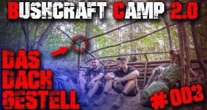 003-SHELTER-DACH-Bushcraft-Camp-2.0-Lager-Lagerbau-Survival-Deutschland-deutsch-Tutorial-DIY